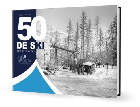 livre 50 ans ski puy saint vincent