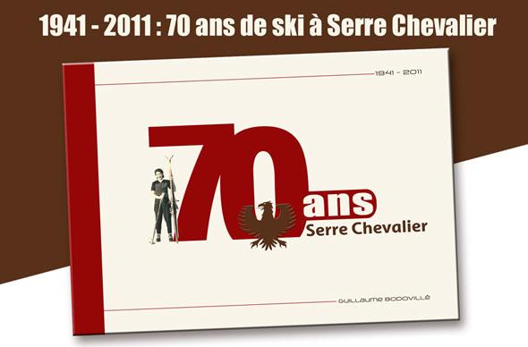 livre 70 ans de ski serre chevalier par Guillaume Bodovillé